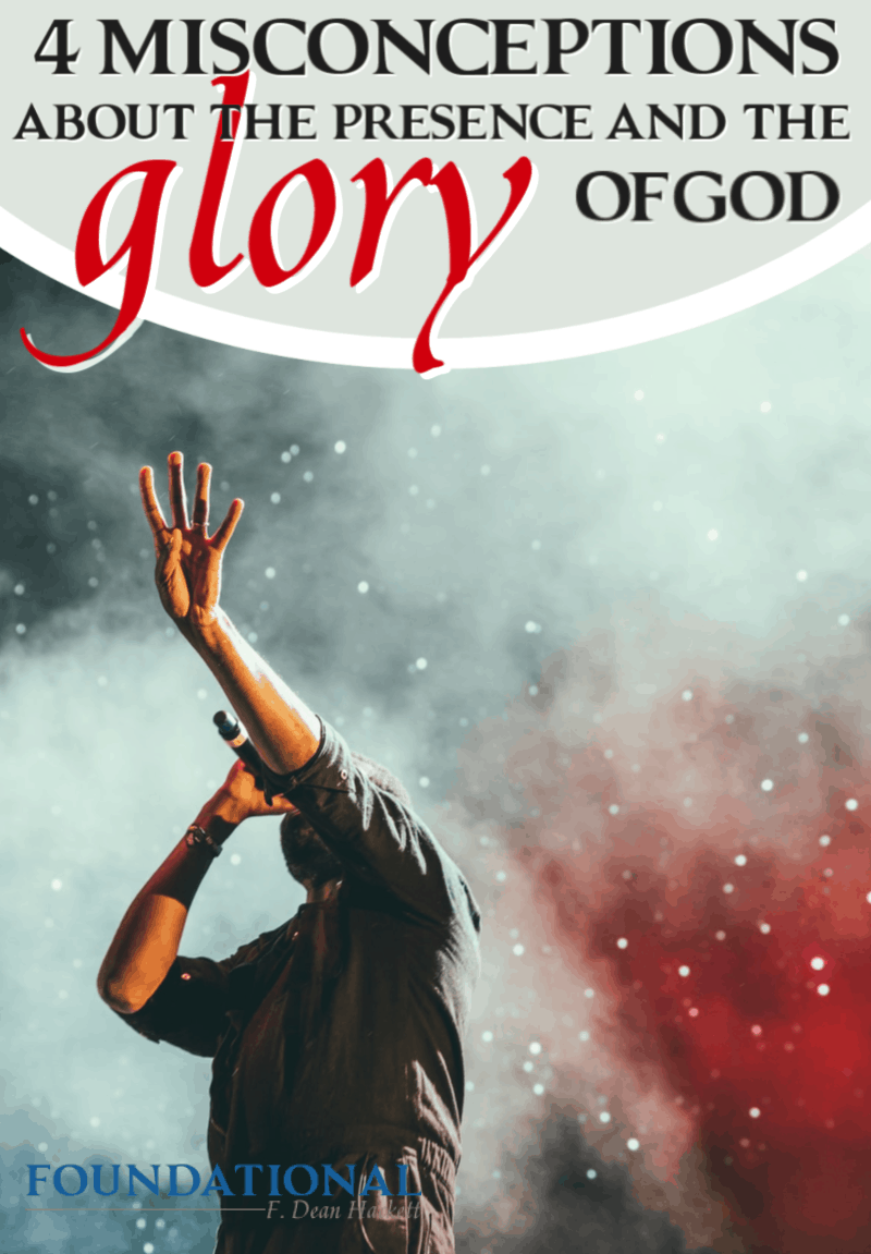 There are 4 ways the church has a misconception about the presence and glory of God, and this misconception leads to her demise. #Foundational #church #God #Bible