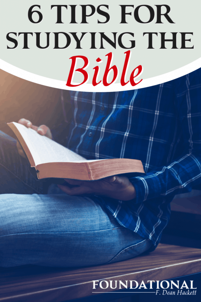 Here are 6 tips to studying the Bible in a way that will keep the Word of God always fresh and new for you year after year! #Foundational #biblestudy #quiettime #studythebible #bible