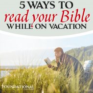5 Ways To Read Your Bible On Vacation