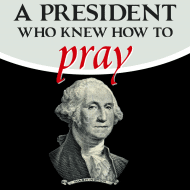 A President Who Knew How to Pray