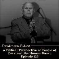 A Biblical Perspective of People of Color and the Human Race