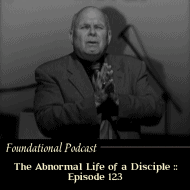 The Abnormal Life of a Disciple