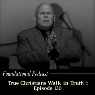 True Christians Walk in Truth