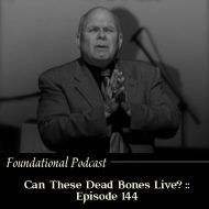 Can These Dead Bones Live?