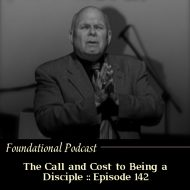 The Call and Cost to Being a Disciple of Jesus